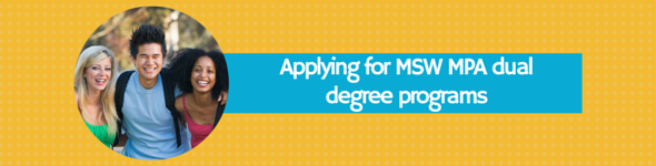 msw mpa dual degree programs