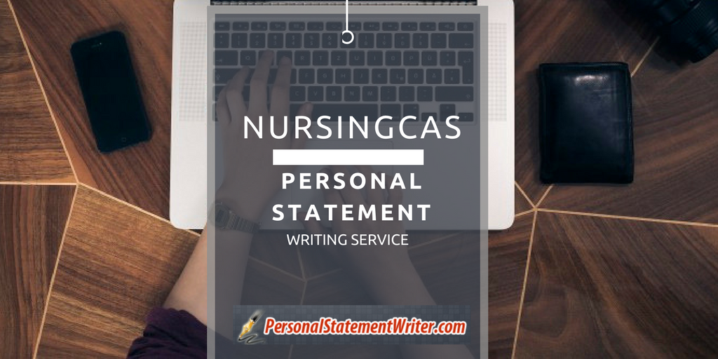 well-written nursingcas personal statement