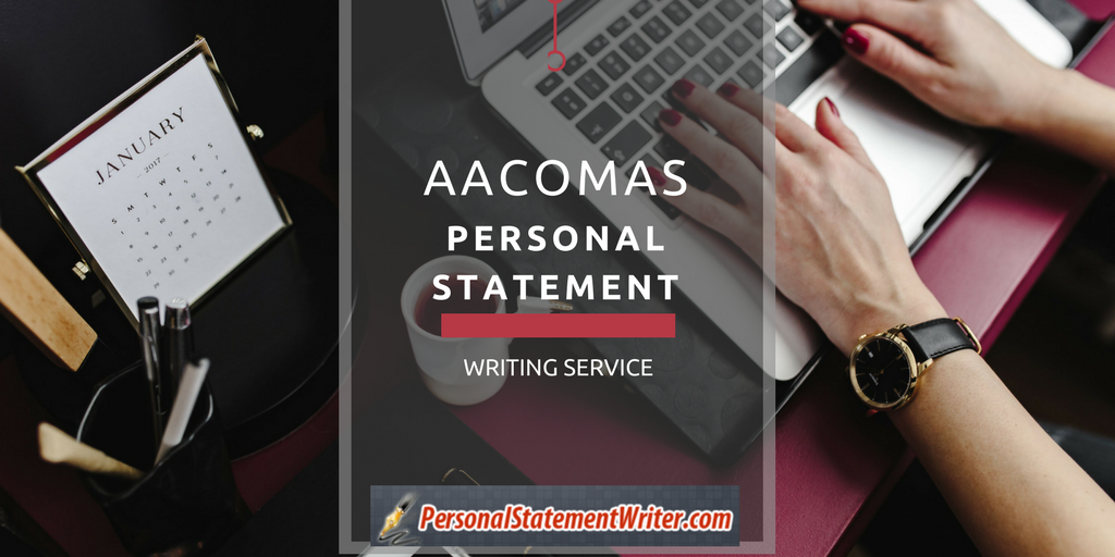 writing aacomas personal statement